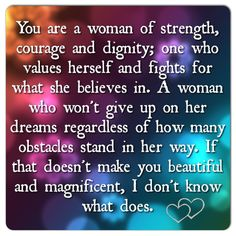 #woman #quote #strength #courage #beauty