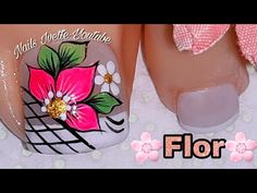 Decoración de uñas PIE/Decoración de uñas Flor/uñas flores básicas/uñas paso a paso Pedicure Designs, Pedicure Nail Art, Toe Nail Art, Nail Manicure, Nail Designs, Pretty Toe Nails, Feet Nails, Cute Acrylic Nails, Flower Nails