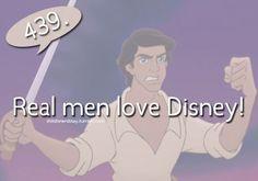 Real Men LOVE DISNEY!!!!