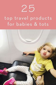 Top 25 Travel Products for Babies & Toddlers | Thrifty Littles Blog