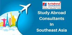 Study Abroad Consultants in #Southeast #Asia.