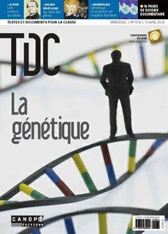TDC, n° 1074, 15 avril 2014 – La génétique - ressource professeurs -