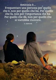 Frasi amicizia Verona, Friends Forever, Best Friends, Open When Letters, Quotes About Everything, My Mood, Einstein, Bff, Friendship