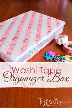 Washi Tape Organizer Box, keep your supplies organized in this cute #WashiTape box! Super easy tutorial on http://ThisSillyGirlsLife.com