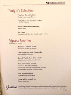 Princess Cruises Food including appetizer, entree and dessert. Perused through the Princess Cruises Menu Day 1 of 7 of our Crown Princess Cruise. www.anytots.com