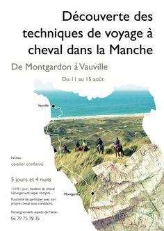 Découverte des techniques de voyage à cheval dans la Manche. Du 11 au 15 août 2014 à Montgardon.
