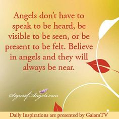 Another lovely angel quote.  Angels are always near.