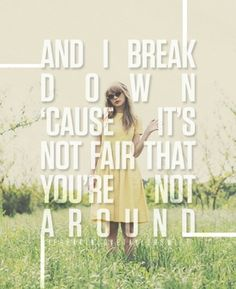 Come Back Be Here... Taylor Swift