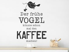 Lustige Wandtattoo Sprüche | witzig & humorvoll | Wandtattoos.de Quotes, Html, Home Decor, Nice Fonts, Coffee Sayings, Panel Room Divider, Funny Stuff, Quotations, Decoration Home