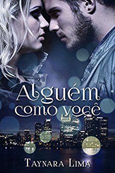 Alguém Como Você (Livro 1) - eBooks na Amazon.com.br