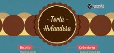 Infográfico-receita de Torta Holandesa tradicional e super fácil de fazer.