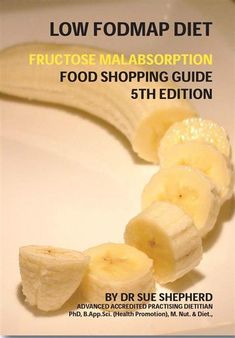 Low FODMAP for Fructose Malabsorption - definitely a book to get