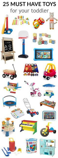 25 Must Have Toys for Your Toddler.