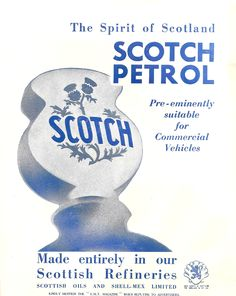 """The Spirt of Scotland - Scotch petrol"", advert from SMT Magazine, 1932"