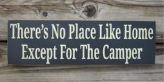 Check out the best RV and Camping Signs. 92 signs that will make you laugh, smile and cheer. You've Got To See These Awesome RV Signs. Camping Crafts, Rv Camping, Camping Ideas, Glamping, Funny Camping, Camper Quotes, Camper Signs, Camper Renovation, Camper Remodeling