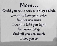 Miss my Mom - Grief The Words, Mom I Miss You, Miss You Mom Quotes, Missing Mom Quotes, Remembering Mom, Tu Me Manques, Missing You So Much, Missing Mom In Heaven, Thing 1