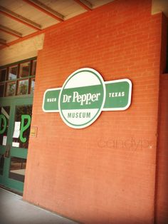 Dr. Pepper History in Waco, Texas