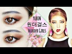 YUBIN WONDER GIRLS 원더걸스 I Feel You Makeup Tutorial - YouTube