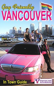 Cover of Gay Friendly Vancouver guide. Full digital edition available on website. Vancouver Travel, Vancouver British Columbia, Travel Guide, Pride, Gay, Events, Marketing, Website, Digital