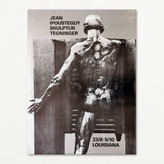 Ipoustéguy on Louisiana Museum of Modern Art 1975. Original poster. Louisiana Museum, Exhibition Poster, Museum Of Modern Art, The Originals, Fictional Characters, Sculpture, Abstract, Modern Art Museum
