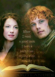 I have been reading the Outlander series from the beginning. I have read them for 25 years! They never get old!