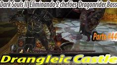 BOSS Dragonrider & Dragonrider; Dragonrider + Drangleic Castle - Dark So...