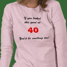 40th Birthday Shirt Gifts For Women40th Bday Ideas40