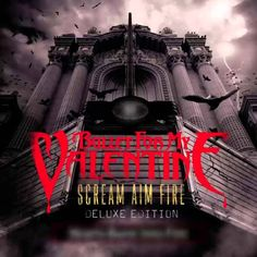 Bullet For My Valentine - Scream Aim Fire (Deluxe Edition) [2008][Full A...