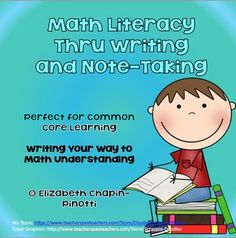 Writing Your Way to Understanding Math.Not just a theory, this handbook contains practical math writing and note-taking examples and templates, is easily incorporated into any math program and can be used everyday!  Higher order thinking skills necessary under the Common Core State Standards come alive for students in easy to use templates.Students will not only learn how to work math problems, but by thinking and writing will learn to understand why they are solving each type of problem.
