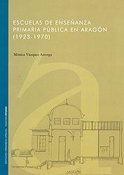 Escuelas de enseñanza primaria pública en Aragón (1923-1979). Q 727.1 193