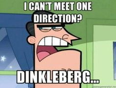 DINKLEBERG HAS GONE TOO FAR