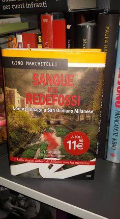 [letti per voi] - SANGUE NEL REDEFOSSI - Gino Marchitelli | Avvincente giallo metropolitano