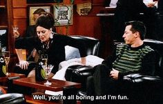 Karen Walker from Will and Grace was THE greatest. :) What a GREAT show that was. Karen Walker Quotes, Anastasia Beaverhausen, Party Quotes, Will And Grace, Freaking Hilarious, Great Tv Shows, How I Feel, Just For Laughs, Laugh Out Loud