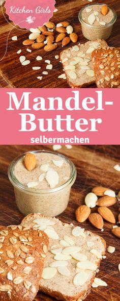 Rezept für Mandelbutter und alle anderen Arten von Nussbutter