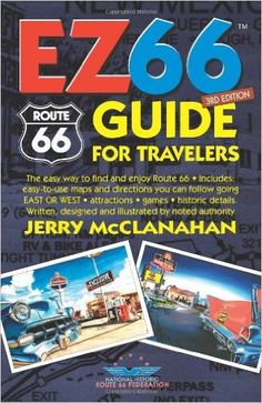 Route 66: EZ GUIDE For Travelers