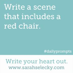 Prompt -- write a scene that includes a red chair
