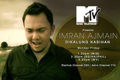 Dikalung Kasihan - MTV Asia debut