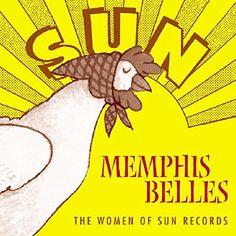 Memphis Belles - The Women Of Sun Records Various - SUN R... https://www.amazon.com/dp/B00006BC5V/ref=cm_sw_r_pi_dp_x_3F3NybZBPJM12