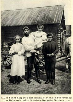 #Rasputin Grigori Jefimovitsj | The peasant Rasputin with his children in Pokrowskoje (f.l.t.r. Matrjona, Rasputin, Warja and Mitja)