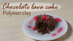 Polymer Clay Tutorial; Miniature Chocolate Lava Cake