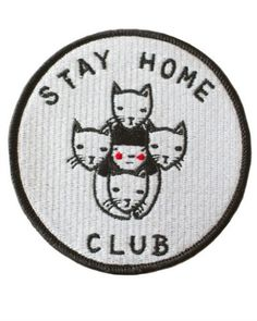 Join the club with the official Stay Home Club patch. Embroidered patch design Iron-on backing Merrowed edge stitching Measurements: diameter By Stay Home Club Cool Patches, Pin And Patches, Iron On Patches, Jacket Patches, Funny Patches, Embroidery Patches, Embroidered Patch, Embroidery Thread, Guache