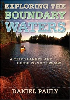 Exploring the Boundary Waters