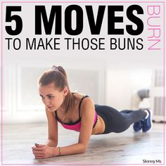 5 Moves to Make Those Buns Burn
