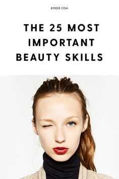 The most important beauty skills