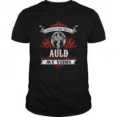Awesome Tee  AULD Blood Runs Through My Veins (Dragon) - Last Name, Sub Name T-Shirts