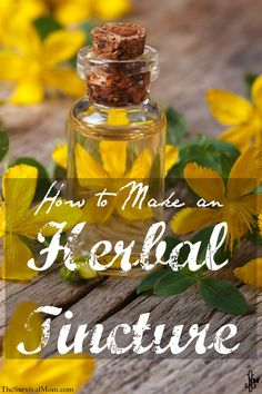 How to Make Herbal Tinctures -- Easy tutorial.