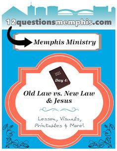 Old Law vs. New Law: Jesus (VBS style post)
