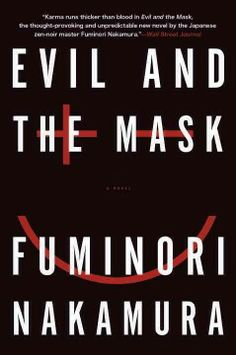 """When Fumihiro Kuki is eleven years old, his elderly, enigmatic father calls him into his study for a meeting. """"I created you to be a cancer on the world,"""" his father tells him. It is a tradition in their wealthy family: a patriarch, when reaching the end of his life, will beget one last child to cause misery in a world that cannot be controlled or saved."""
