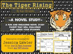 The Tiger Rising by Kate DiCamillo from Joy in the Journey on TeachersNotebook.com -  (50 pages)  - This MEGA packet is the perfect supplement to a study of the book, The Tiger Rising by Kate DiCamillo, whether you're doing it as a whole-class, a small group (i.e. reading groups or literature circles), or as an individual project. It includes activ