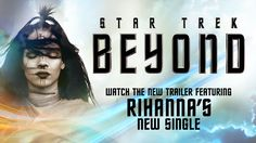 "Watch ""Star Trek Beyond Trailer #3 (2016) - Featuring ""Sledgehammer"" by Rihanna - Paramount Pictures"" on YouTube"